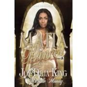 Mafia Princess, Part 2 by Joy Deja King