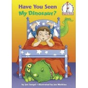 Have You Seen My Dinosaur? by Jon Surgal