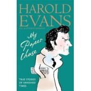 My Paper Chase by Sir Harold Evans