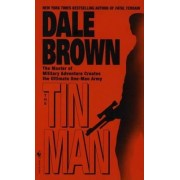 The Tin Man by Dale Brown