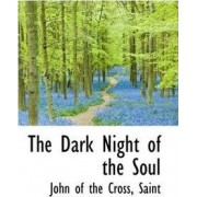 The Dark Night of the Soul by John Of the Cross
