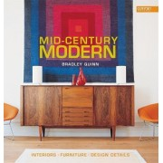 Mid-Century Modern by Bradley Quinn