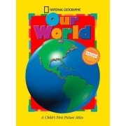 Our World by National Geographic Society