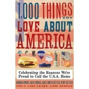 1,000 Things to Love About America by Brent Bowers