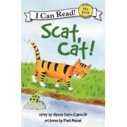 Scat Cat! by Alyssa Satin Capucilli