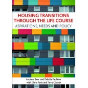 Housing Transitions Through the Life Course by Andrew Beer