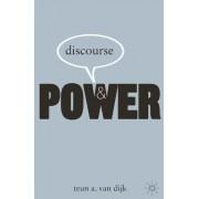 Discourse and Power by Teun A. Van Dijk