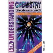 New Understanding Chemistry for Advanced Level by Ted Lister