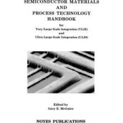 Semiconductor Materials and Process Technology Handbook by Gary F. McGuire
