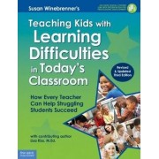 Teaching Kids with Learning Difficulties by Susan Winebrenner
