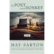 The Poet and the Donkey by May Sarton