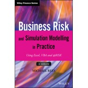 Business Risk and Simulation Modelling in Practice: Using Excel, VBA and @Risk