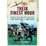 Their Finest Hour by Nick Thomas