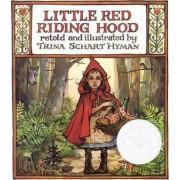 Little Red Riding Hood by Trina Schart Hyman