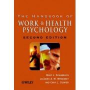 The Handbook of Work and Health Psychology by Marc J. Schabracq