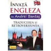 Invata engleza cu Andrei Bantas - Traducerea si retroversiunea