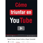 Como triunfar en you tube / How to succeed in youtube by Daniel Feixas