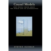 Causal Models by Steven Sloman