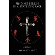 Finding Peddie in a State of Grace by Eamon Kolarity