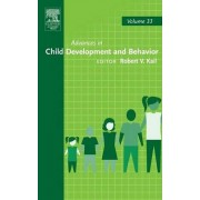 Advances in Child Development and Behavior by Robert V. Kail