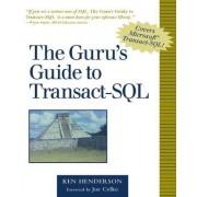The Guru's Guide to Transact SQL by Ken Henderson