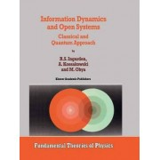 Information Dynamics and Open Systems by Roman S. Ingarden