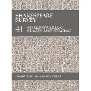 Shakespeare Survey: Volume 41, Shakespearian Stages and Staging (with a General Index to Volumes 31-40): Shakespearian Stages and Staging (with a General Index to Volumes 31-40) by Stanley W. Wells