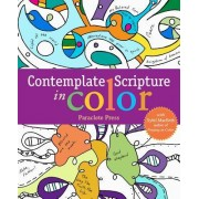 Contemplate Scriptures in Color: With Sybil Macbeth, Author of Praying in Color