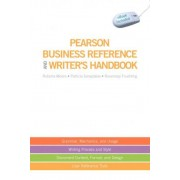 Pearson Business Reference and Writer's Handbook by Roberta Moore