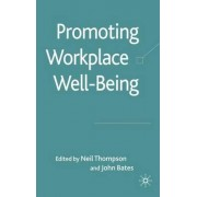 Promoting Workplace Well-Being by Neil Thompson