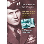 The General and His Daughter by Barbara Gavin Fauntleroy