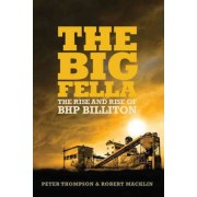 The Big Fella by Peter Thompson