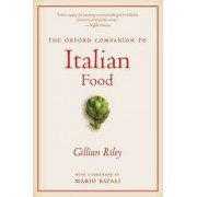The Oxford Companion to Italian Food by Gillian Riley