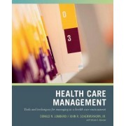 Healthcare Management by Donald N. Lombardi