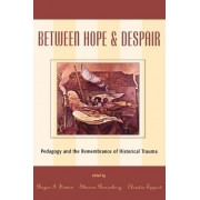 Between Hope and Despair by Roger I. Simon