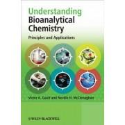 Understanding Bioanalytical Chemistry by Victor A. Gault