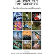Participatory Partnerships for Social Action and Research by Lynn M Harter