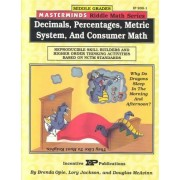 Masterminds Riddle Math for Middle Grades: Decimals, Percentages, Metric System, and Consumer Math by Brenda Opie