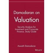 Damodaran on Valuation: Study Guide by Aswath Damodaran