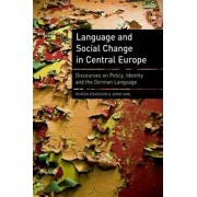 Language and Social Change in Central Europe by Patrick Stevenson
