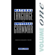 Natural Language and Universal Grammar: Essays in Linguistic Theory v. 1 by John Lyons
