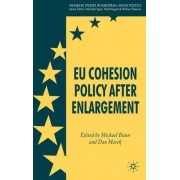 EU Cohesion Policy After Enlargement by Michael J. Baun