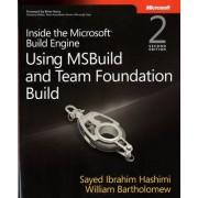 Inside the Microsoft Build Engine by Sayed Ibrahim Hashimi