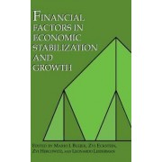 Financial Factors in Economic Stabilization and Growth by Mario I. Blejer