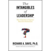The Intangibles of Leadership by Richard A. Davis