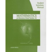 Student Solutions Manual for Bassarear's Mathematics for Elementary School Teachers, 6th by Tom Bassarear