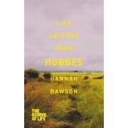 Life Lessons from Hobbes by Hannah Dawson