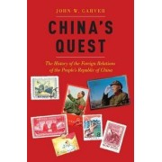 China's Quest by John W. Garver
