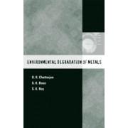 Environmental Degradation of Metals: No.14 by U. K. Chatterjee