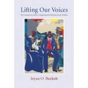 Lifting Our Voices by Joyce Beckett